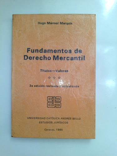 fundamentos derecho mercantil titulos valores