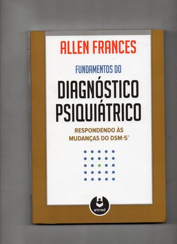 fundamentos do diagnóstico psiquiátrico respondendo às mudan