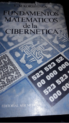 fundamentos matematicos de la cibernetica korshuov ac