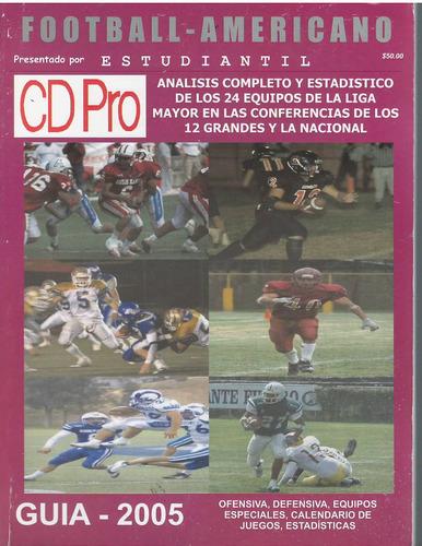 futbol americano guia de prensa cdpro liga mayor 2005