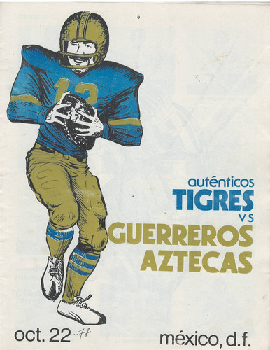 futbol americano programa 1977 tigres vs guerreros aztecas