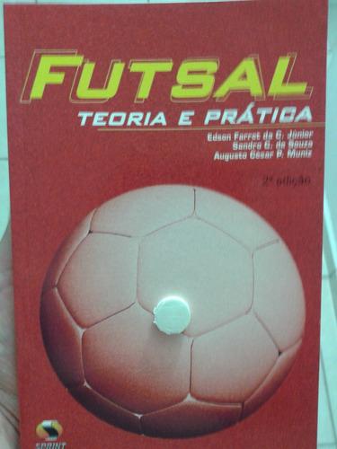 futsal: teoria e prática