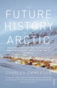 future history of the arctic the vintage uk  de emmerson cha