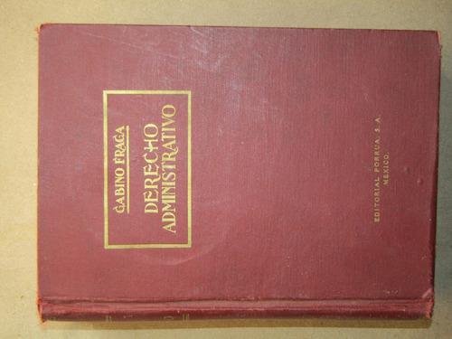 gabino fraga, derecho administrativo (tercera edición)