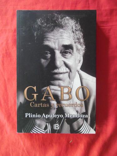 gabriel garcia marquez - cartas y recuerdos - plinio apuleyo