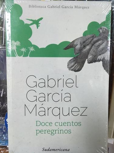 gabriel garcia marquez - doce cuentos peregrinos