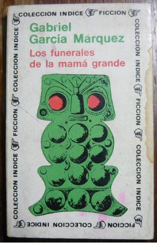 gabriel garcía márquez - los funerales de la mamá grande