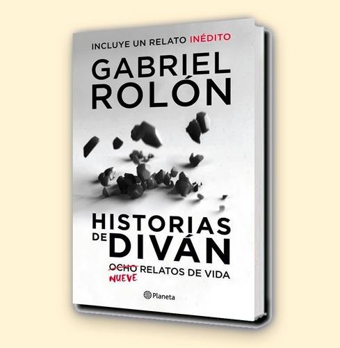gabriel rolon - historias de diván, 9 relatos - ed. planeta