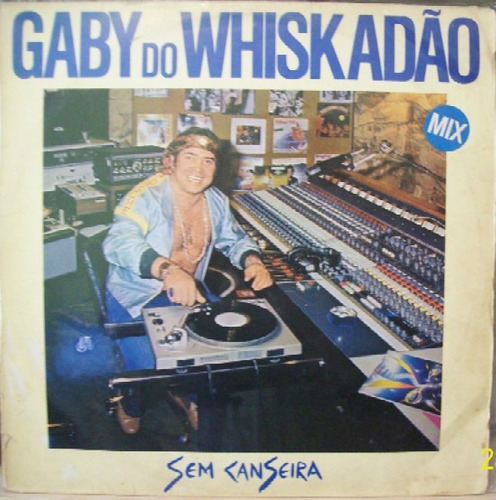 gaby do whiskadao  12 single  sem canseira