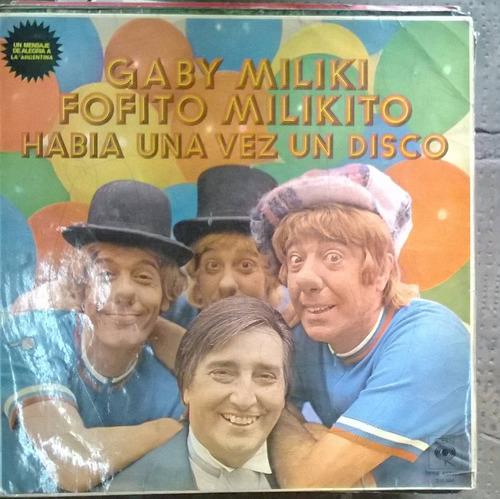 gaby miliki fofito y miliquito habia una vez un disco