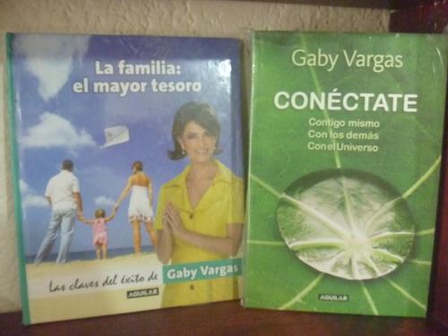 gaby vargas. conéctate. la familia: el mayor tesoro.