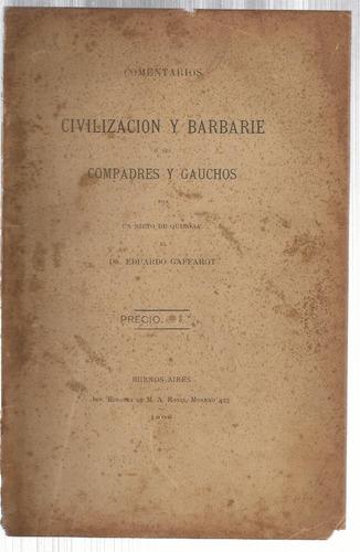 gaffarot e.: comentarios a civilización y barbarie. 1905
