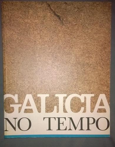 galicia no tempo monasterio de san martiño pinario 1991