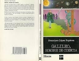 galileo, hombre de ciencia.