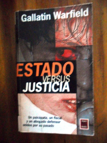 gallatin warfield  estado versus justicia usado