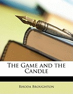 game and the candle, rhoda broughton