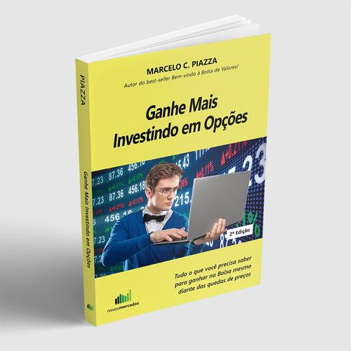 ganhe mais investindo em opções (2ª edição)