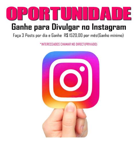 ganhe para divulgar no instagram !!!