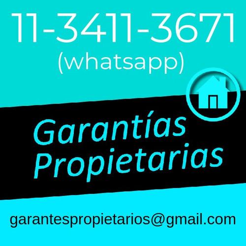 garantia para alquileres // garantes propietarios