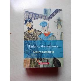 Garcia Lorca - Teatro Completo - Galaxia Gutemberg La Plata