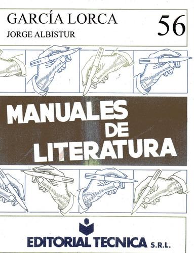 garcía lorca - jorge albistur - editorial técnica n°56