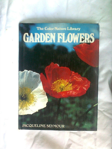 garden flowers the color nature library j. saymur en inglés.