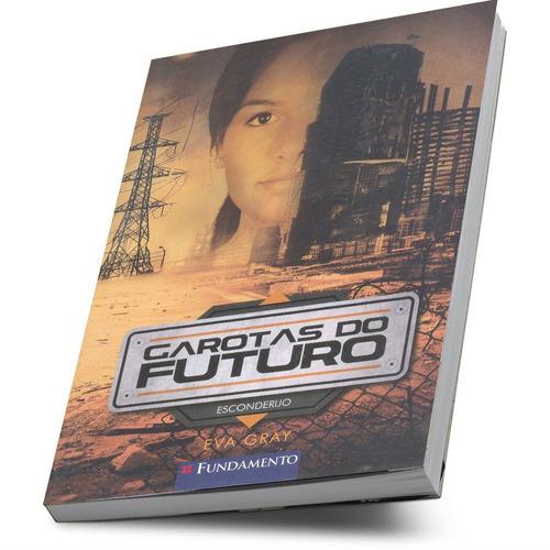 garotas do futuro literatura infanto juvenil coleção 3 vols