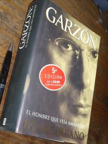 garzón - el hombre que veía amanecer pilar urbano como nuevo