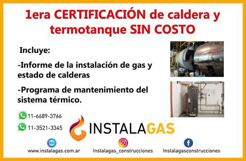 gasista matriculado 1ra categoría / certificante de calderas