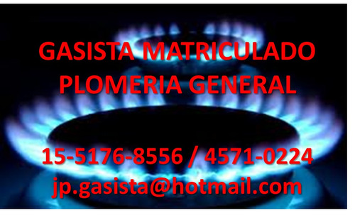 gasista matriculado plomero villa urquiza 15-5176-8556