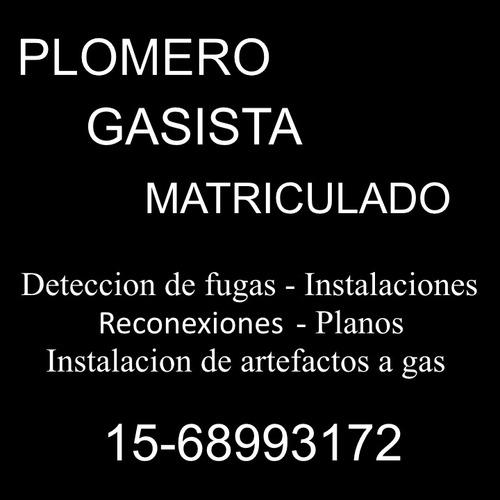 gasista - plomero - matriculado