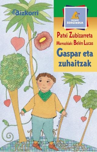 gaspar eta zuhaitzak(libro infantil)