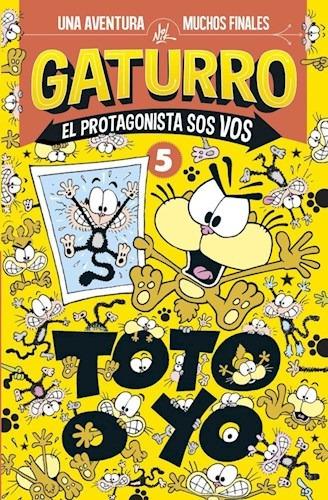 gaturro. toto o yo (el protagonista.   5) nik