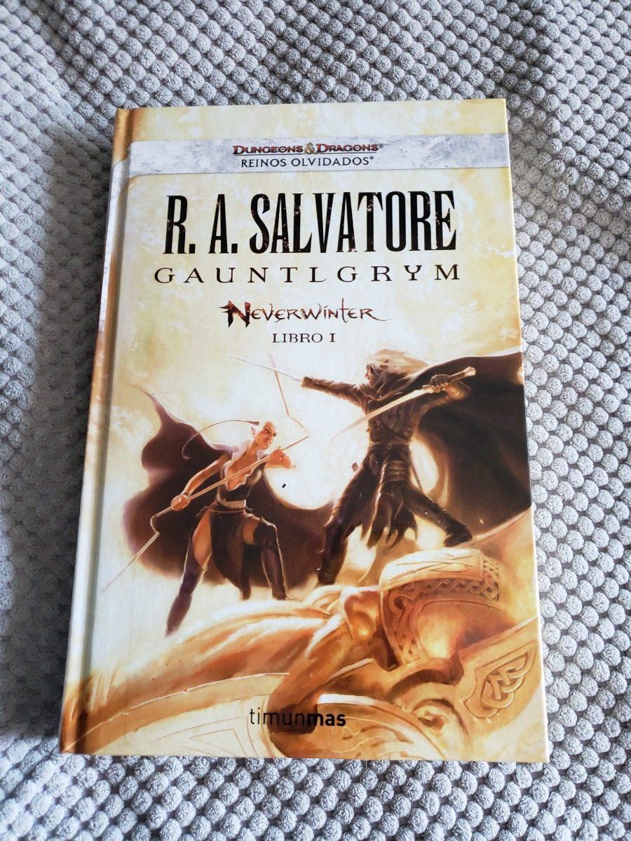 Gauntlgrym - R a Salvatore - Neverwinter Vol I - Td
