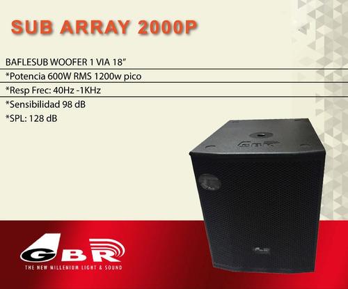gbr bafle sub array 18  2000p pasivo 600w rms 1200w pico