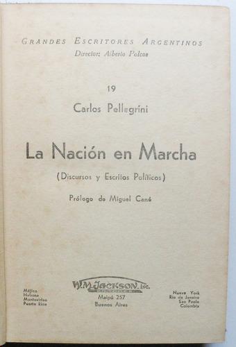 gdes esc argentinos / la nación en marcha / c. pellegrini