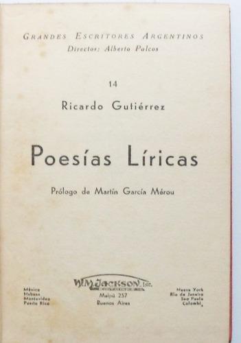 gdes esc argentinos / poesías líricas / ricardo gutiérrez