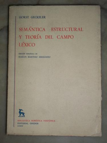 geckeler semántica estructural y teoría del campo léxico