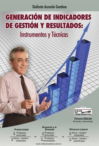 generacion de indicadores de gestion y resultados, nuevo