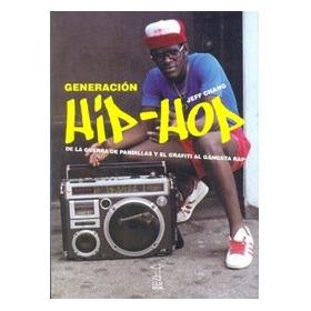 Generación Hip-hop - Jeff Chang