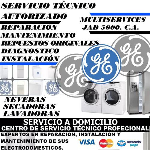 general electric servicio tecnico de nevera lavadora secaora