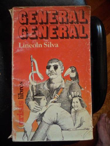 general general de lincoln silva
