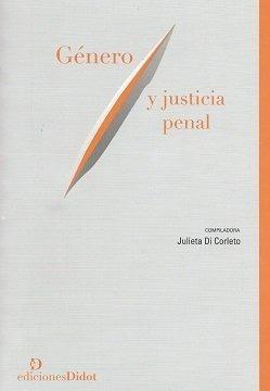genero y justicia penal, di corleto julieta, didot
