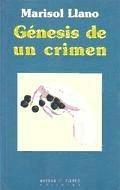 génesis de un crimen(libro novela y narrativa)