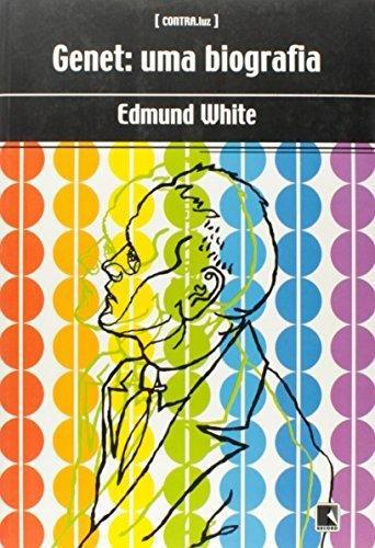 genet uma biografia de white edmund