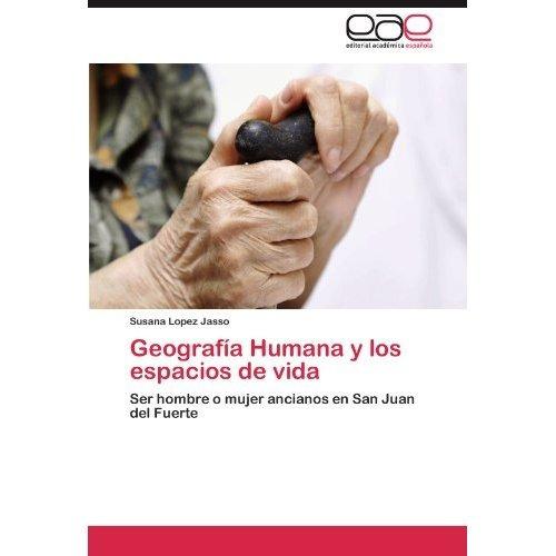 geograf a humana y los espacios de vida; susana envío gratis