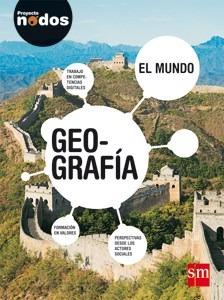 geografia 1 caba- el mundo - serie nodos - sm