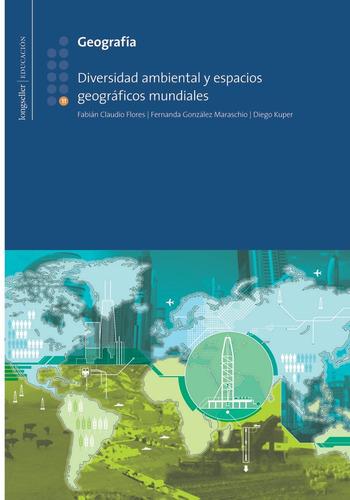 geografia 11: diversidad ambiental - longseller