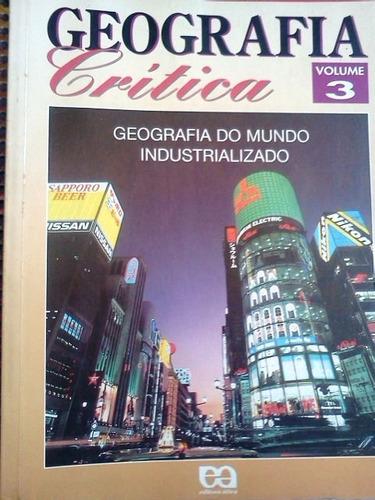 geografia crítica volume 3 ed. atica