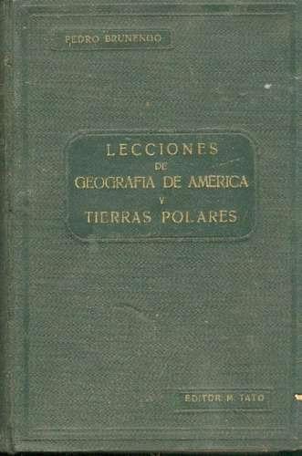 geografia de america y tierras polares. pedro brunengo